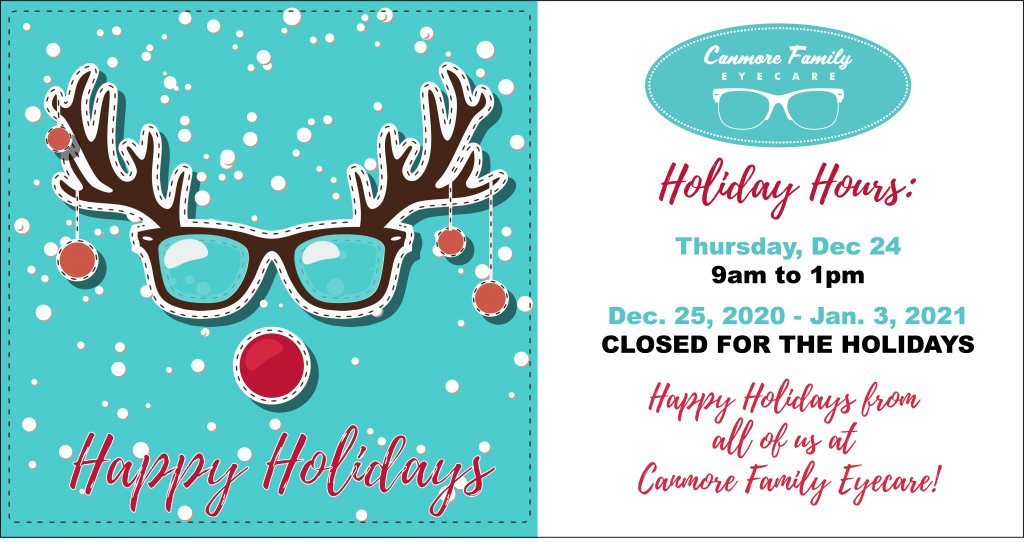 Canmore Family Eyecare Holiday Hours